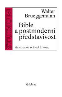 brueggemann-bible-a-postmoderni-predstavivost-men.jpg